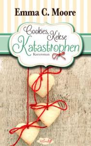 """Moore, Emma C.: """"Cookies, Kekse, Katastrophen: Tennessee Storys (Zuckergussgeschichten 3)"""""""