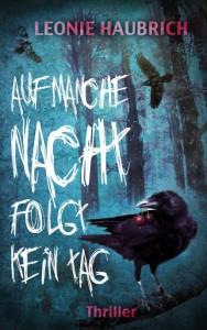 """Haubrich, Leonie: """"Auf manche Nacht folgt kein Tag"""""""