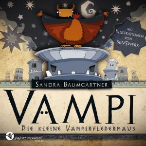 """Baumgärtner, Sandra: """"Vampi – Die kleine Vampirfledermaus"""