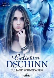 """Schneeweiss, Juliane: """"Geliebter Dschinn"""""""