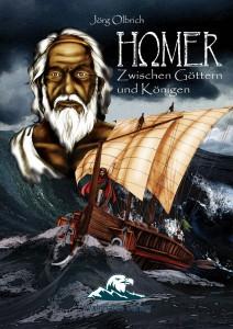 """Olbrich, Jörg: """"Homer – Zwischen Göttern und Königen"""""""