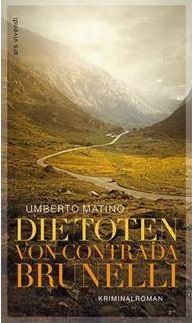"Matino, Umberto: ""Die Toten von Contrada Brunelli"""