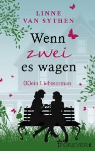 """Lynne van Sythen: """"Wenn zwei es wagen"""""""