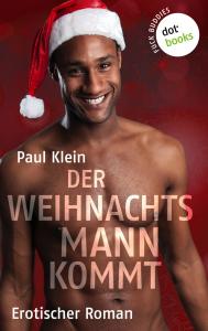 Paul Klein: Der Weihnachtsmann kommt